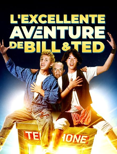 L'excellente Aventure De Bill Et Ted : l'excellente, aventure, L'Excellente, Aventure, (1989)