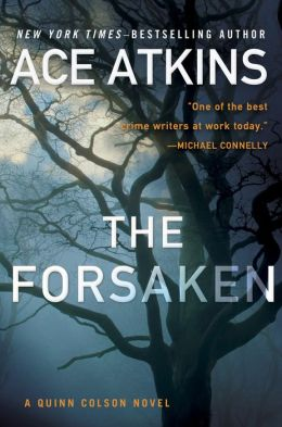 The Forsaken, Ace Atkins