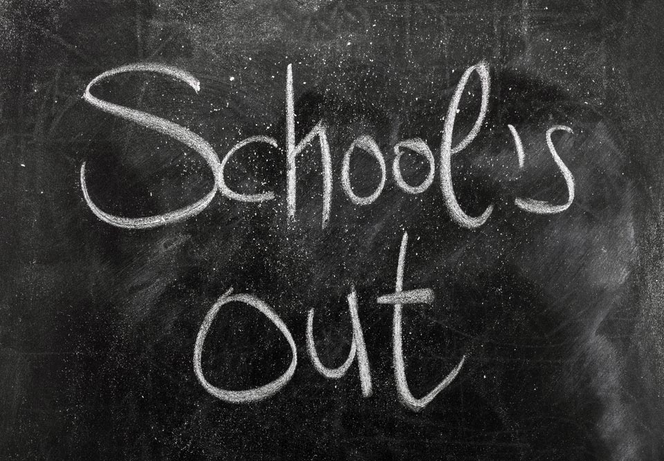 schools out