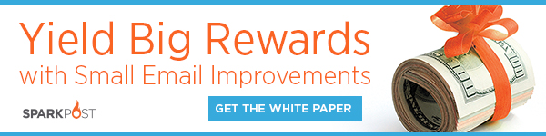 Yield Big Rewards with Small Email Improvements