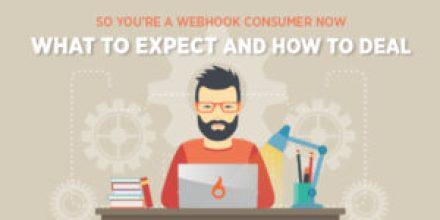 webhooks: beyond the basics