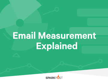 Email Measurement Explained