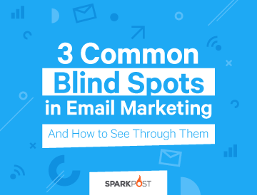 Email Marketing Blind Spots