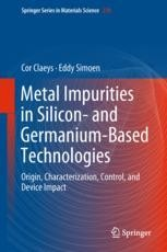 Impact Of Metals On Silicon Devices And Circuits Springerprofessional De