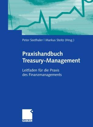 Praxishandbuch TreasuryManagement  SpringerLink