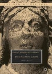 Introduction: Writing and Reading About Medieval Disfigurement SpringerLink