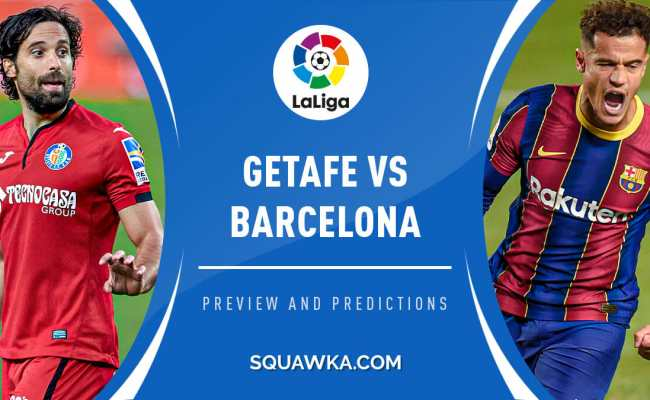Getafe Vs Barcelona Predictions Team News Live Stream Info La Liga