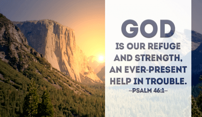 Psalm 46:1 - NIV Bible - God is our refuge and strength. an ever-present...