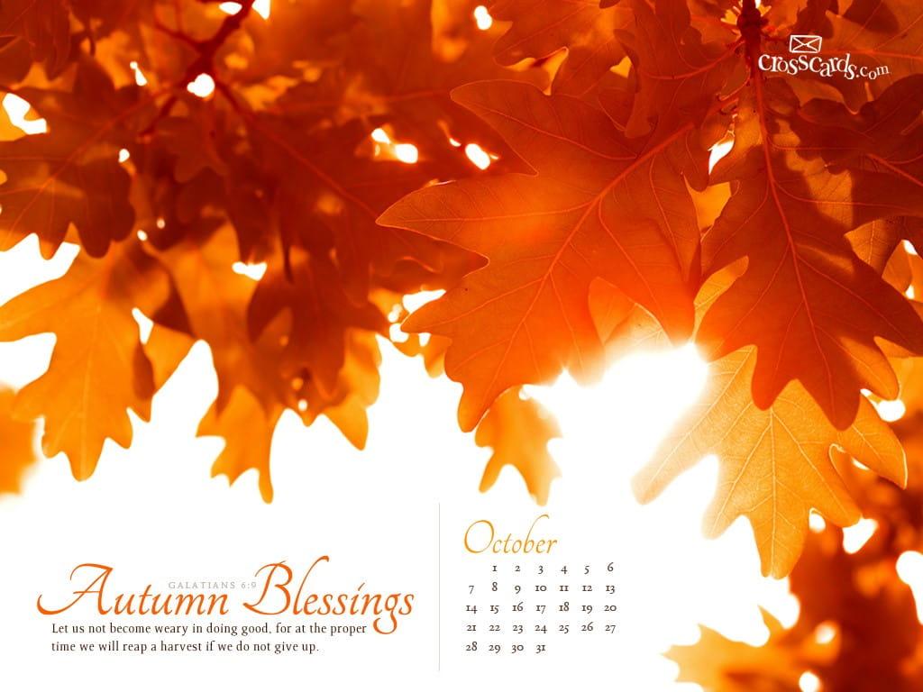 Fall Scripture Iphone Wallpaper Oct 2012 Autumn Blessings Desktop Calendar Free October