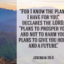 Take Heart You Have A Future With God Jeremiah 29 11