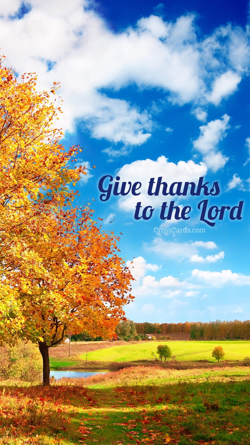 Fall Cell Phone Wallpaper October 2016 Give Thanks To The Lord Desktop Calendar