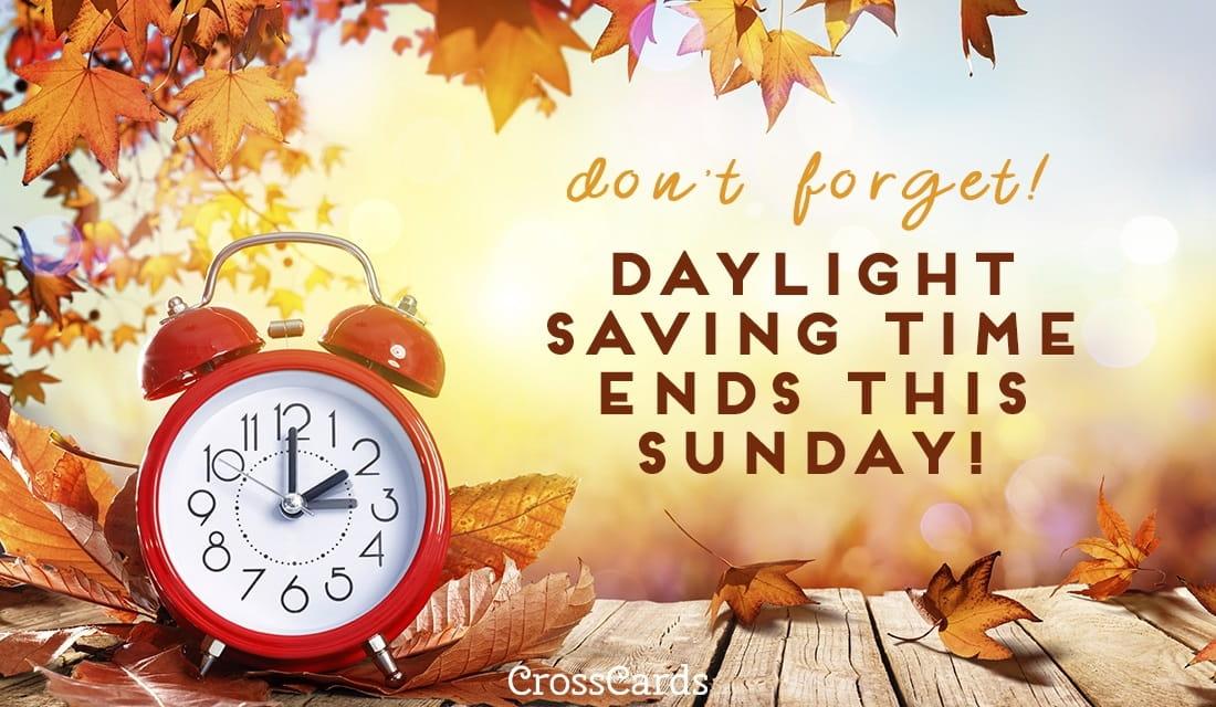 Daylight Savings Ends eCard - Free Daylight Saving Ends Cards Online