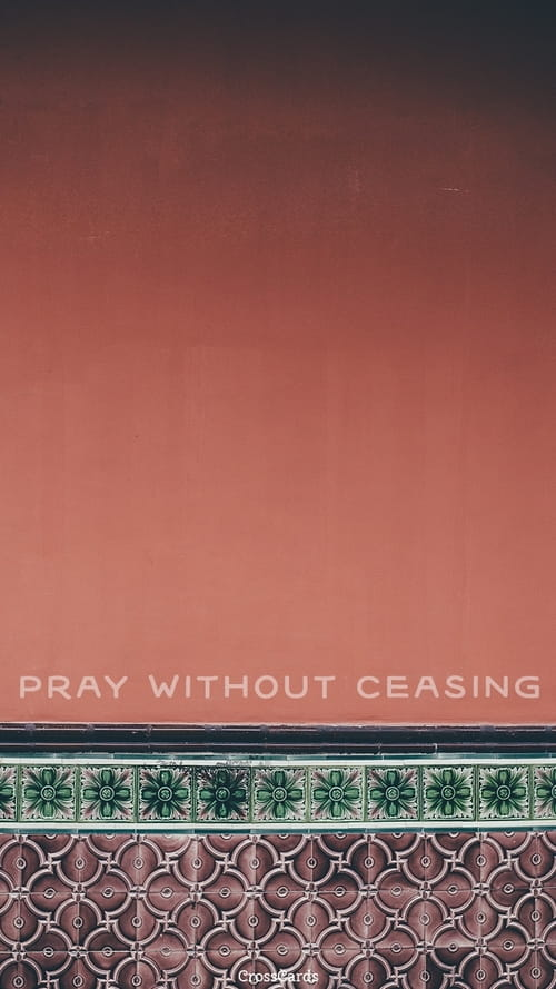 Christian Fall Iphone Wallpaper Without Ceasing Phone Wallpaper And Mobile Background
