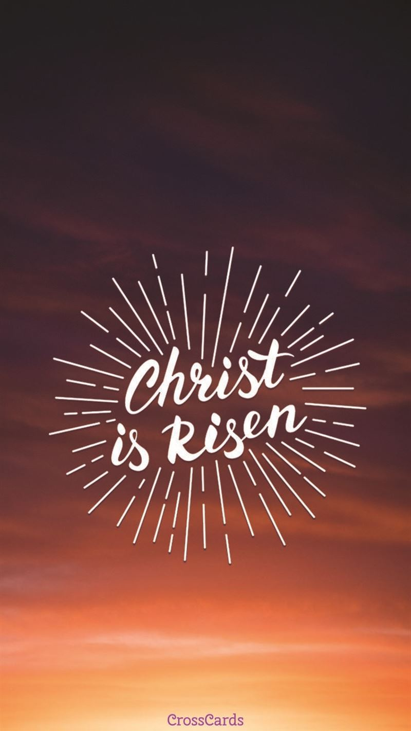 Fall Wallpaper With Verse Christ Is Risen Phone Wallpaper And Mobile Background