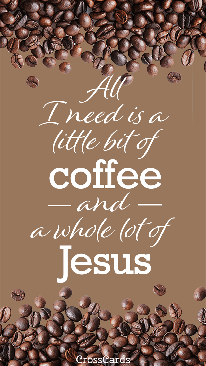 Free Fall Wallpaper Downloads Coffee And Jesus Wallpaper Phone Wallpaper And Mobile