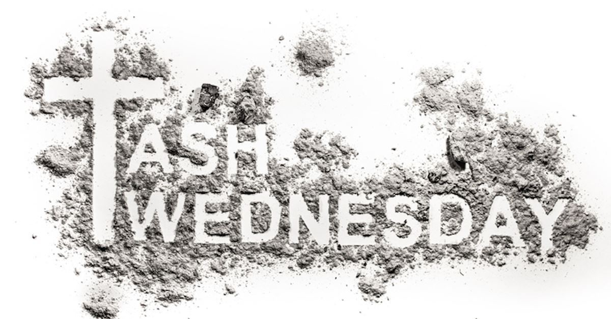 When is Ash Wednesday & What Does it Mean? 2020 Date Start