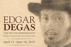 Edgar Degas Exhibit and General Admission