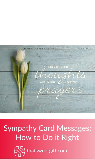 Sympathy Card Messages How To Do It Right Thatsweetgift