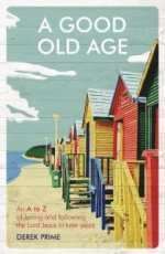 Cover of A Good Old Age