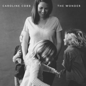New Song for Mother's Day: 'The Wonder'