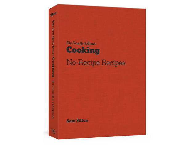 New York Times Cooking: No-Recipe Recipes