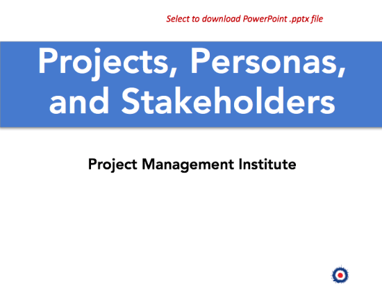 project stakeholders, projects, personas, and stakeholders presentation