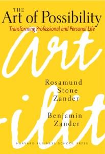 The Art of Possibility, Benjamin, Zander, Rosamund, Toby Elwin, book