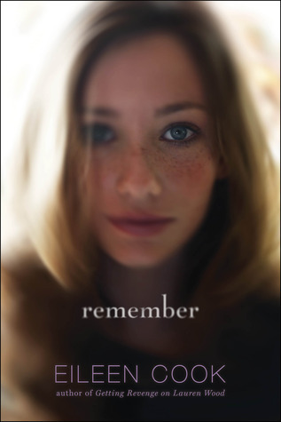 Remember by Eileen Cook