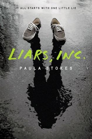 Liars, Inc by Paula Stokes