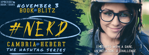 #Nerd by Cambria Hebert Blitz Banner
