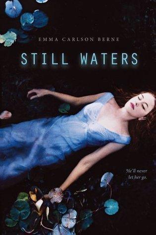Still Waters by Emma Carlson Berne