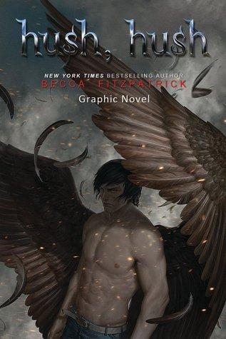 Hush Hush: The Graphic Novel #1 by Becca Fitzpatrick & Jennyson Rosero