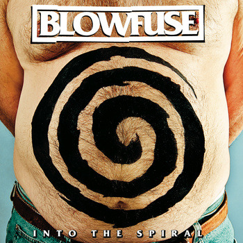 BLOWFUSE: Into The Spiral: CD | Altered Frequencies