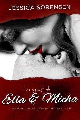 The Secret Of Ella & Micha by Jessica Sorensen