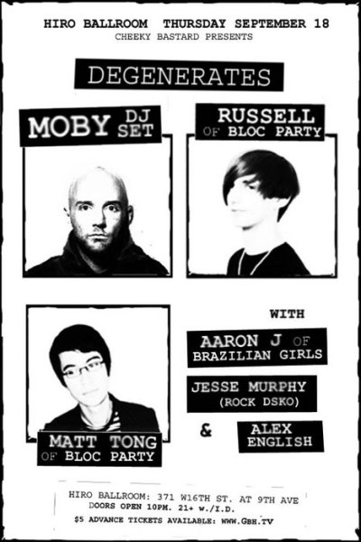 Degenerates Returns!! $5 Tickets Available — Moby