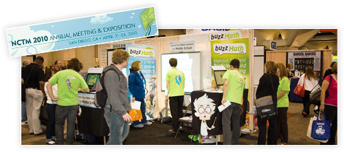 BuzzMath Booth at the NCTM 2010 Annual Meeting & Exposition (April 21–24, 2010) in San Diego