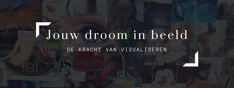 Workshop Vision Board - De kracht van visualiseren