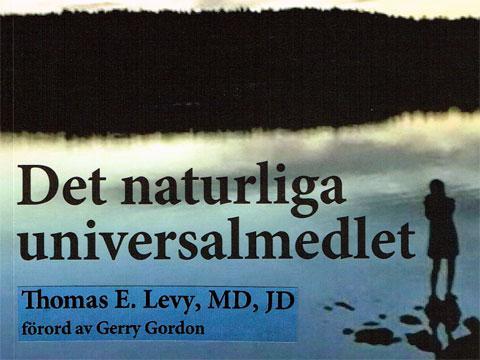Thomas E. Levy, Det naturliga universalmedlet (C-vitaminen)