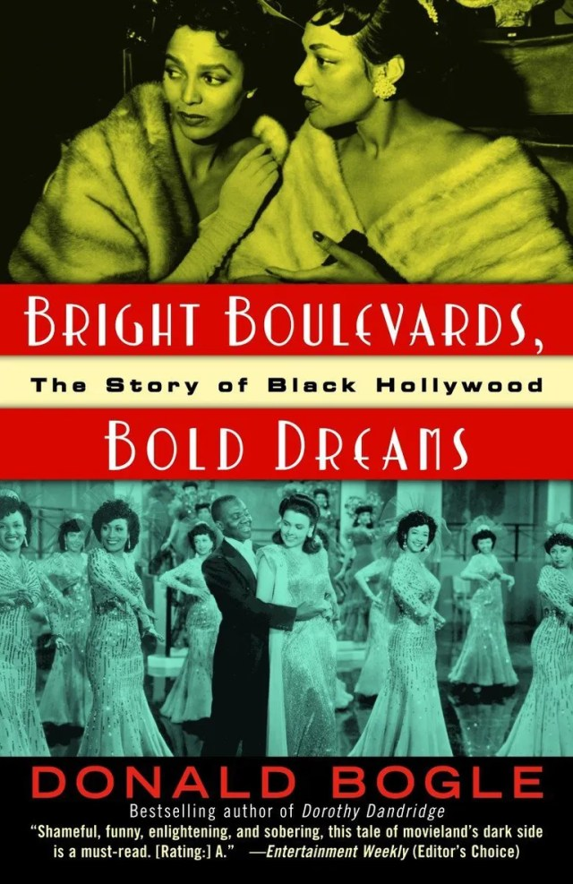*Bright Boulevards, Bold Dreams: The Story of Black Hollywood*