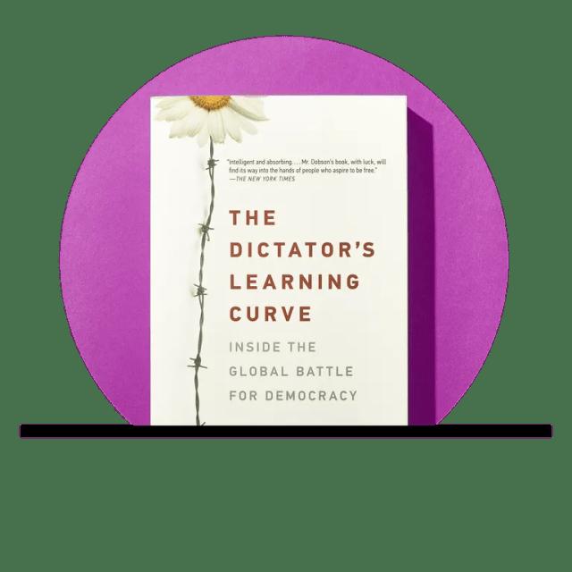 Nonfiction: <em>The Dictators Learning Curve</em>