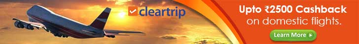 ClearTrip CPS upto 2500 cashback domestic flight 728X90 - Plan Your Trip