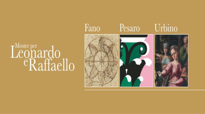 Marche: Mostre per Leonardo e per Raffaello