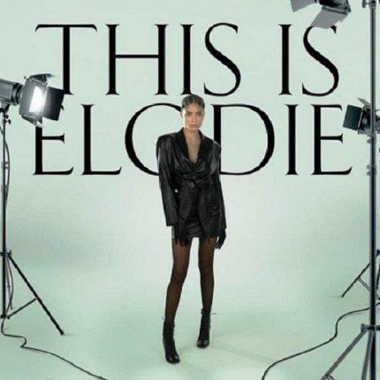"""Elodie torna con """"This Is Elodie"""""""