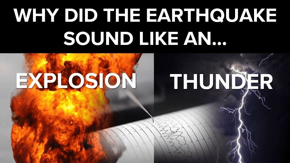Why Did The Earthquake Sound Like An 'Explosion' Or ...