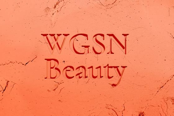 WGSN Beauty - WGSN   Creating Tomorrow   Trend Forecasting & Analytics