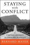 Staying with Conflict: A Strategic Approach to Ongoing Disputes (0470488875) cover image