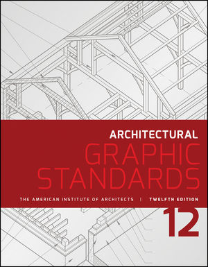 Wiley Architectural Graphic Standards, 12th Edition