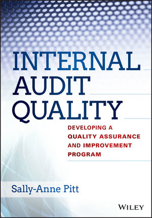 Internal Audit Quality Developing a Quality Assurance and Improvement Program  Auditing