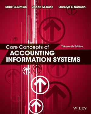 Wiley Core Concepts of Accounting Information Systems