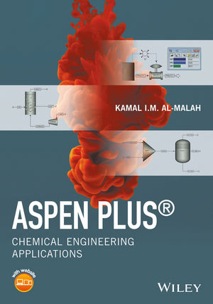 Wiley Aspen Plus Chemical Engineering Applications